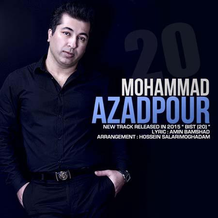 دانلود آهنگ جدید محمد آزادپور 20