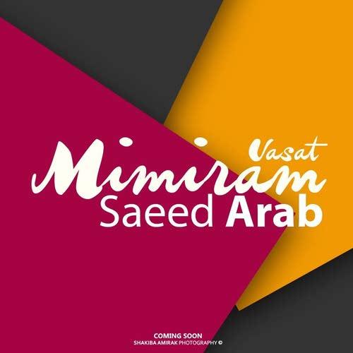 دانلود آهنگ جدید سعید عرب به نام واست میمیرم